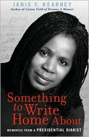 Something To Write Home About - Janis F. Kearney