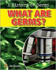 What Are Germs? - Jim Ollhoff
