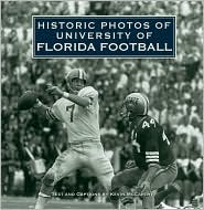 Historic Photos of University of Florida Football - Kevin McCarthy