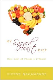 My Sacred Heart Diet - Victor Bahamonde