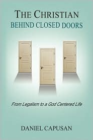 The Christian Behind Closed Doors - Daniel Capusan