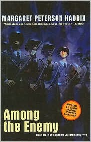 Among the Enemy (Shadow Children Series #6) - Margaret Peterson Haddix