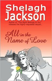 All In The Name Of Love - Shelagh Jackson