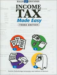 Income Tax Made Easy 3rd Edition - Patricia Petherbridge-Hernandez, Kathleen O'Donnell