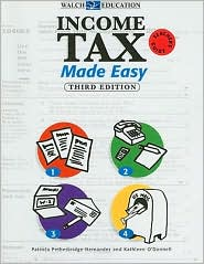 Income Tax Made Easy 3rd Edition (reproducible teacher guide) - Patricia Petherbridge-Hernande, Kathleen O'Donnell