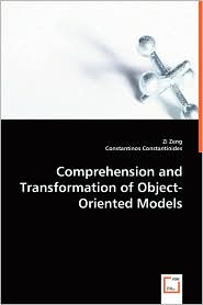 Comprehension and Transformation of Object-Oriented Models - Zi Zeng, Constantinos Constantinides