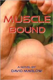 Muscle Bound - David Marlow