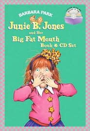 Junie B. Jones and Her Big Fat Mouth Book & CD Set (Junie B. Jones Series #3) - Barbara Park, Denise Brunkus (Illustrator)
