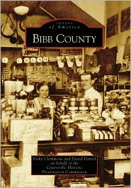 Bibb County, Alabama (Images of America Series) - Vicky Clemmons, David Daniel, Centreville Historic Preservation Commission