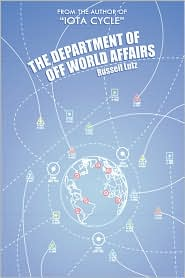 The Department Of Off World Affairs - Russell Lutz
