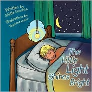 The Little Light Shines Bright - Juliette Goodrich, Roseanna Lester (Illustrator)
