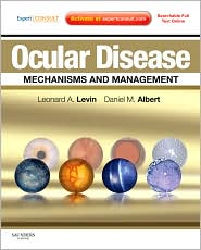 Ocular Disease: Mechanisms and Management: Expert Consult - Online and Print - Leonard A Levin