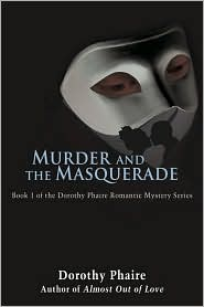 Murder And The Masquerade - Dorothy Phaire