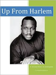 Up From Harlem - R. Alexander Brown