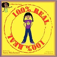 100% Real - Tara Michener