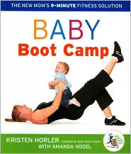 Baby Boot Camp: The New Mom's 9-Minute Fitness Solution - Baby Boot Camp LLC