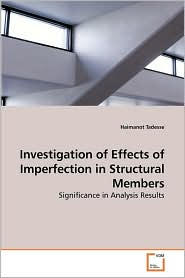 Investigation Of Effects Of Imperfection In Structural Members - Haimanot Tadesse