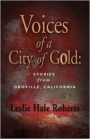 Voices Of A City Of Gold - Leslie Hale Roberts