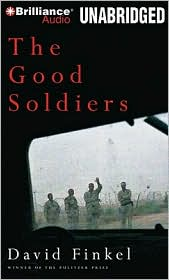 The Good Soldiers - David Finkel, Read by Mark Boyett