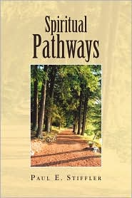 Spiritual Pathways - Paul E. Stiffler