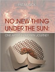 No New Thing Under The Sun - Pat Musick