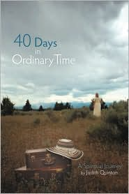 40 Days In Ordinary Time - Judith Quinton