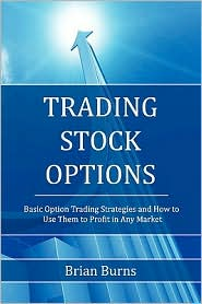 Trading Stock Options - Brian Burns