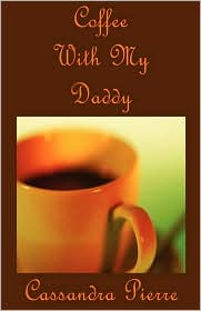 Coffee With My Daddy