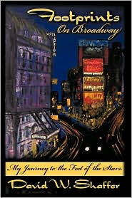 Footprints On Broadway - David W. Shaffer