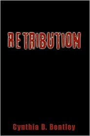 Retribution - Cynthia D. Bentley
