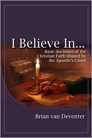 I Believe in - Brian Van Deventer