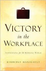 Victory In The Workplace - Kimberly Manigault