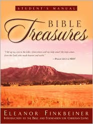 Bible Treasures Student's Manual - Eleanor G. Finkbeiner