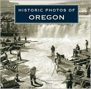 Historic Photos of Oregon - William Stack
