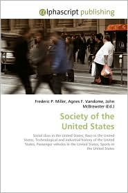 Society Of The United States - Frederic P. Miller