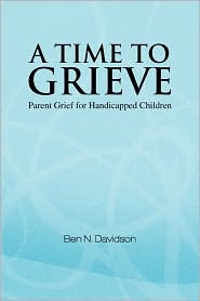 A Time To Grieve - Ben N. Davidson