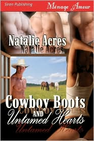 Cowboy Boots And Untamed Hearts (Siren Menage Amour 70)