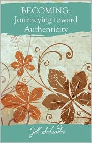 Becoming: Journeying Toward Authenticity