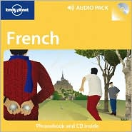 French Phrasebook: and Audio CD - Lonely Planet