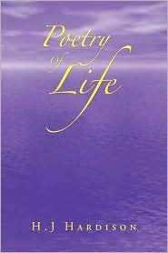 Poetry Of Life - H.J Hardison