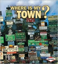 Where Is My Town? - Robin Nelson