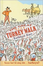 The Great Turkey Walk - Kathleen Karr