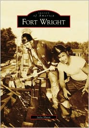Fort Wright, KY (Images of America Series) - Julia Hurst