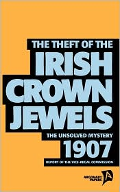 The Theft Of The Irish Crown Jewels - Tim Coates (Editor)