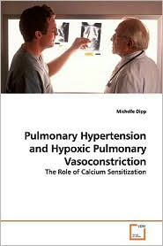 Pulmonary Hypertension And Hypoxic Pulmonary Vasoconstriction - Michelle Dipp