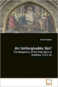 An Unforgivable Sin? - Brian Pizzalato