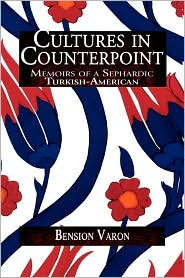 Cultures In Counterpoint - Bension Varon