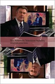 The American Television Industry - Michael Curtin, Jane Shattuc