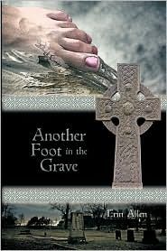 Another Foot In The Grave