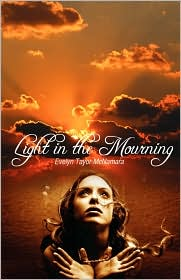 Light In The Mourning - Evelyn Taylor-Mcnamera